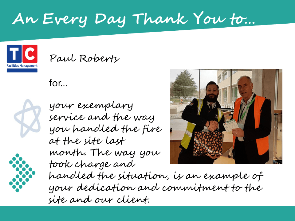 Paul Roberts TCFM is recipient of Every Day Thank You for managing a fire